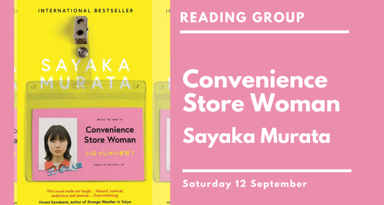 Reading Group: Convenience Store Woman (Saturday)