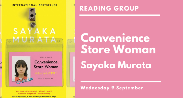 Reading Group: Convenience Store Woman (Wednesday)