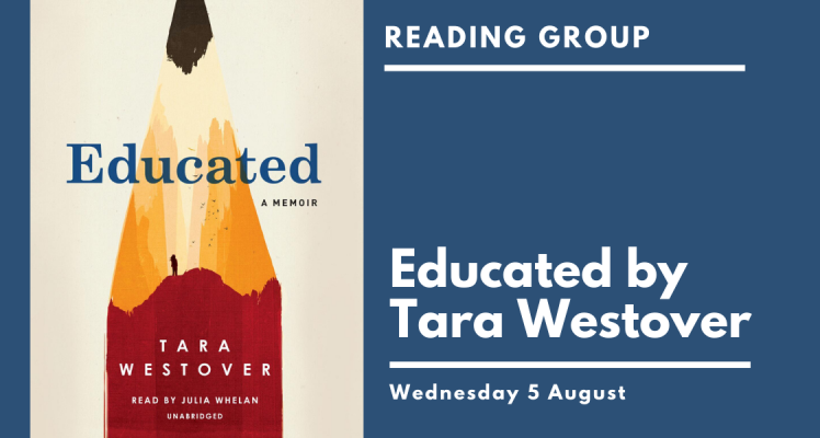Reading Group: Educated (Wednesday)