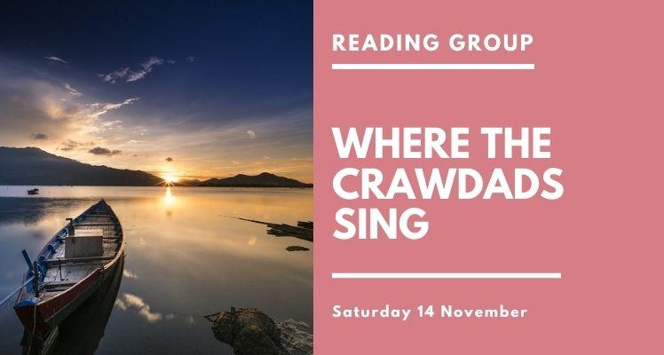 Reading Group: Where the Crawdads Sing (Saturday)