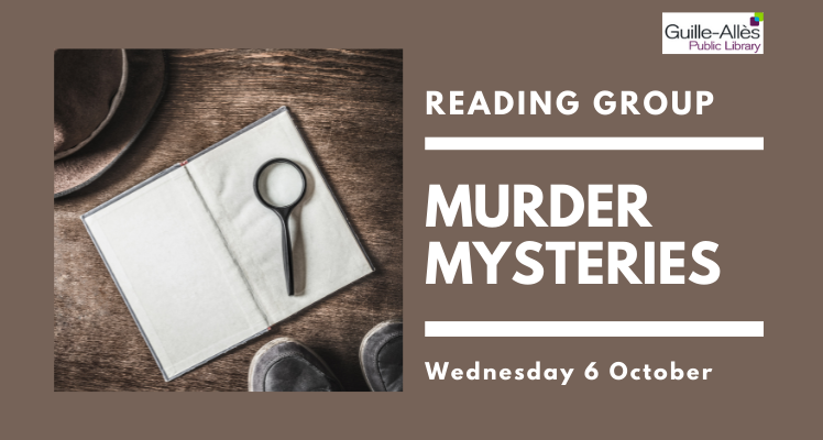 Reading Group: Murder Mysteries (Wednesday)
