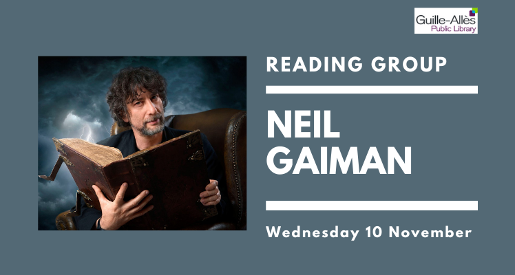 Reading Group: Neil Gaiman (Wednesday)