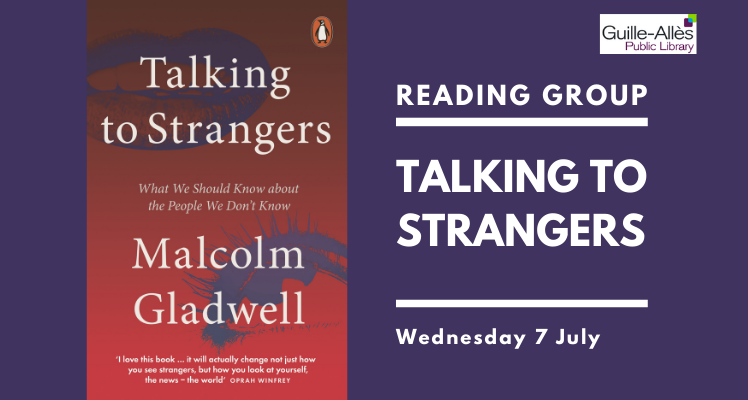 Reading Group: Talking to Strangers (Wednesday)