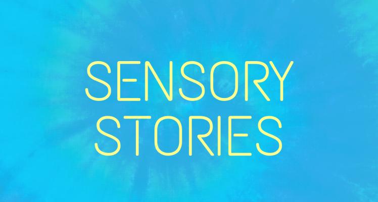 Sensory stories