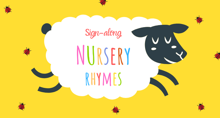 Nursery rhyme sign-along 1-3 years